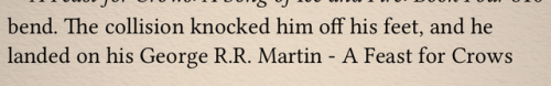 """Formatting Error Causes George R.R. Martin's Name To Randomly Appear In """"A Feast For Crows"""" Uncategorized"""